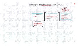 Embargos de Declaração - CPC 2015