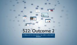 522: Outcome 2