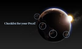 Checklist for your Prezi!