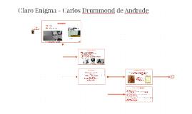 Carlos Drummond de Andrade - Claro Enigma
