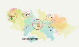 Copy of antropologia