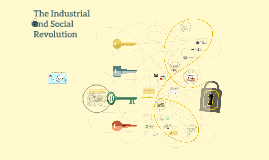 The Industrial and Social Revolution