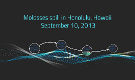 Molasses spill in Honolulu, Hawaii