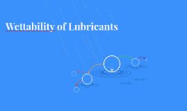 Wettability of Lubricants