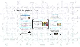 A Level Progression Day 2018