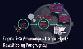 Filipino 7-Si Amomongo at si Ipot-Ipot/