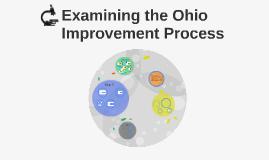 Examinig the Ohio Improvement Process