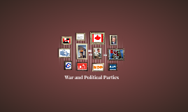War and Political Parties