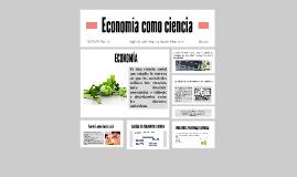 Economía como ciencia by Laura Perez