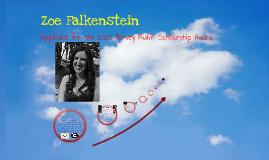Zoe Falkenstein's Application for the 2013 Harvey Rubin Scholarship Award