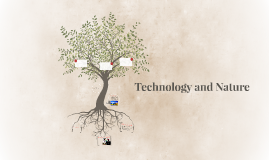 Technology and Nature