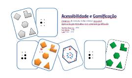 Acessibilidade e Gamificação