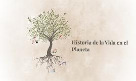 Historia de la Vida en el Planeta