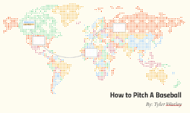 How to Pitch A Baseball