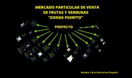 """Copy of PROYECTO: Frutería y verdulería """"Donde Pedrito"""""""