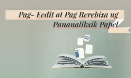 Pag- Eedit at Pag Rerebisa ng Pananaliksik Papel