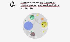 Grøn revolution og forædling, Mennesket og naturvidenskaben