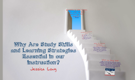 Importance of Study Skills and Learning Strategies for Multi-Tiered Instruction