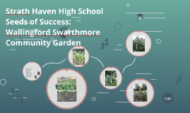 Strath Haven High School Seeds of Success:
