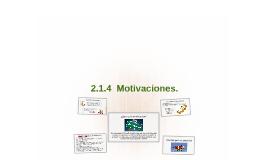 2.1.4  Motivaciones.