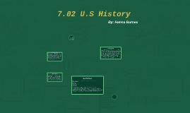 7.02 U.S History