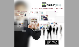 Copy of Walker Group Presentation