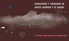 Hurracanes y Tornados en Norte America y El Caribe