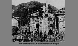 Reforzamiento estructural en edificios históricos en Bogotá