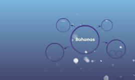 Bahamas ..