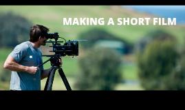 making a short film
