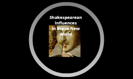 Shakespeare Influences in Brave New World by Aldous Huxley
