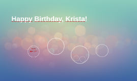 Happy Birthday, Krista!