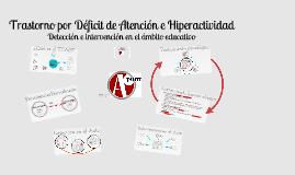 TDAH. Detección e Intervención en el Ámbito Educativo