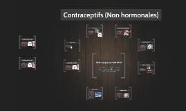 Contraceptifs (Non Hormonale)