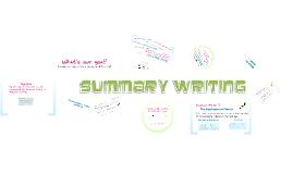 Copy of Writing a Summary