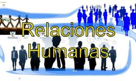 Relaciones humanas y su importancia en la interacción humana