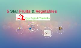 5 Star Fruits & Vegetables