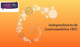 Independencia de Centroamérica 1821