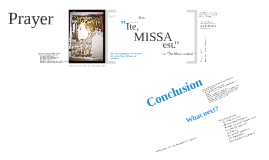 Approaching Mystery 6: Missa