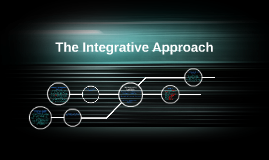The Integrative Approach
