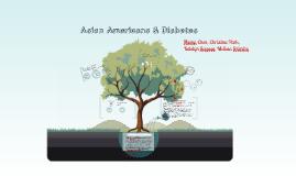 Asian Amerians & Diabetes