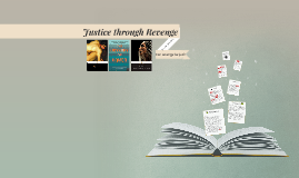 Justice through Revenge