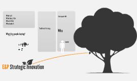 E&P Strategic Innovation