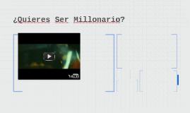 ¿Quieres Ser Millonario?