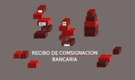 RECIBO DE CONSIGNACION BANCARIA