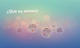 ¿Que es pixton?