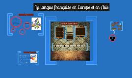 La langue française en Europe et en Asie