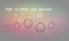 PSD to HTML and Beyond