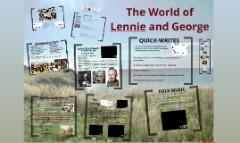The World of Lennie and George
