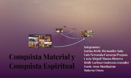 Conquista Material y Conquista Espiritual